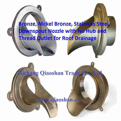 "2""-10"" Bronze, Nickel Bronze, Stainless Steel Downspout Nozzle with No-Hub and Thread Outl"
